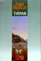 Tırpan by Fakir Baykurt