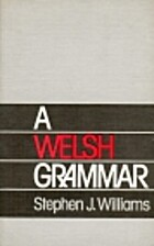 A Welsh grammar by Stephen J. Williams