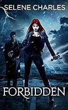 Forbidden, Tempted Series (Book 1) by Selene…