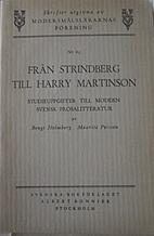 Från Strindberg till Harry Martinson by…
