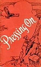 Pressing on by L. A. T. Van Doren