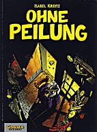 Ohne Peilung by Isabel Kreitz