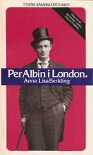 Per Albin i London : ung svensk journalist…