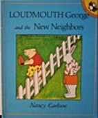 Loudmouth George and the New Neighbors by…