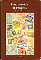 Fundamentals of Philately by L. N. Williams