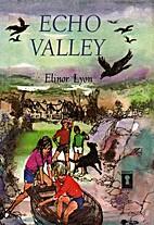 Echo Valley by Elinor Lyon