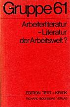 Gruppe 61. Arbeiterliteratur - Literatur der…