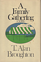 A Family Gathering by T. Alan Broughton