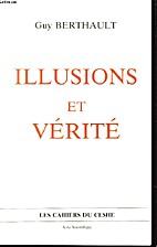 Illusions et Vérité by Guy Berthault