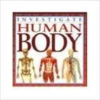 Investigate Human Body (Investigate) by John…