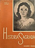 Historia Sagrada. Segundo grado. by…