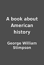 A book about American history by George…