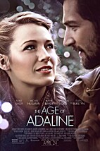 The Age Of Adaline [2015 film] by Lee Toland…
