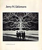 Jerry N. Uelsmann by Jerry N. Uelsmann