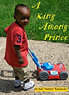 A King Among Prince by De Ann Jr.