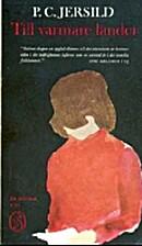 Till varmare länder : roman by P. C.…