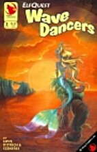 Elfquest - Wavedancers - Search for the True…