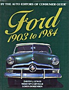 Ford, 1903 to 1984 by David Lanier Lewis