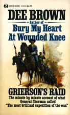 Grierson's Raid by Dee Alexander Brown