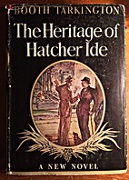 The Heritage of Hatcher Ide by Booth…
