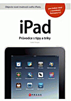 iPad : průvodce s tipy a triky by Lukáš…