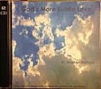 God's More Subtle Love [CD] by Fr. Stephen…