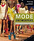 Modeontwerpers: de belangrijkste designers…