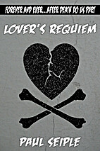 Lover's Requiem by Paul Seiple