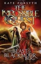 The beast of Blackmoor Bog by Kate Forsyth