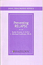 Preventing Relapse (pamphlet) Dual Diagnosis…