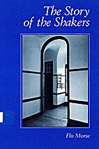 The Story of the Shakers by Flo Morse