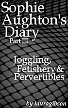 Sophie Aughton's Diary, Book 3: Joggling,…