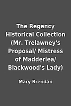 The Regency Historical Collection (Mr.…