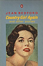 Country girl again: Stories by Jean Bedford
