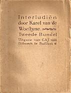De tweede bundel der Interludiën by Karel…