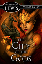 The City of the Gods by Joseph Robert Lewis