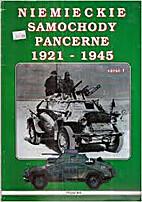 Niemieckie Samochody Pancerne 1921-1945,…