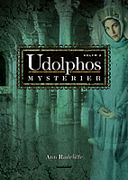 The Mysteries of Udolpho, A Romance:…