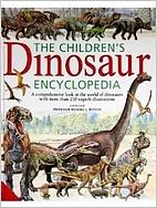The Children's Dinosaur Encyclopedia by…