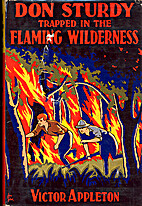Don Sturdy Trapped in the Flaming Wilderness…