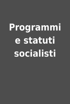 Programmi e statuti socialisti