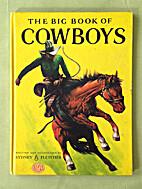 the big book of cowboys by fletcher sydney…