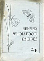 Summer Wholefood Recipes by Lifespan…