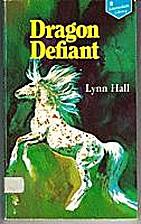 Dragon Defiant by Lynn Hall