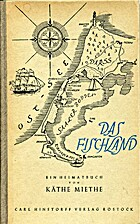 Das Fischland. Ein Heimatbuch. by Käthe…