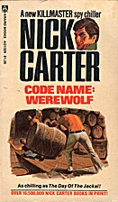 Code Name: Werewolf by Nick Carter