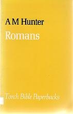 Romans by A.M.HUNTER