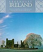 Legendary Ireland by Tom Kelly
