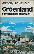Groenland : continent der eenzamen :…