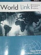Workbook For World Link Book 2 by Susan…